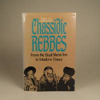 image of Chassidic Rebbes From the Baal Shem Tov to Modern Times