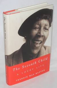 image of The seventh child; a lucky life, edited by Gloria Bley Miller