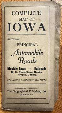 Complete Map of Iowa Showing Principal Automobile Roads..