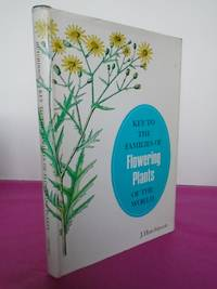 KEY TO THE FAMILIES OF FLOWERING PLANTS OF THE WORLD (signed copy)