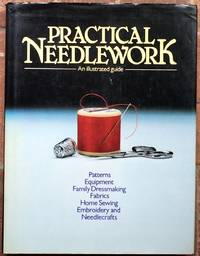 Practical Needlework: An Illustrated Guide