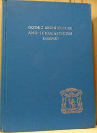Gothic Architecture and Scholasticism:  Wimmer Lecture, 1948