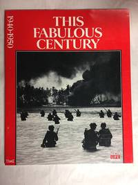 image of This Fabulous Century: 1940-1950