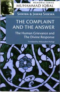 The Complaint and Answer (Shikwa & Jawab-i-Shikwa)