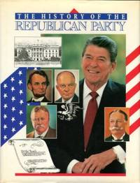 Pictorial History Of The Republican Party