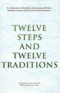 Twelve Steps and Twelve Traditions