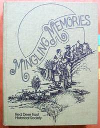 Mingling Memories. Red Deer East