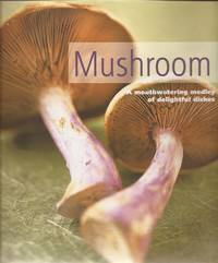 image of Mushroom; A Mouthwatering Medley of Delightful Dishes
