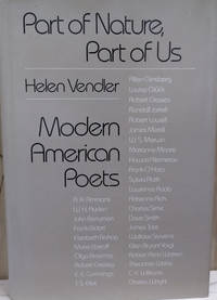 Part of Nature, Part of Us:  Modern American Poets
