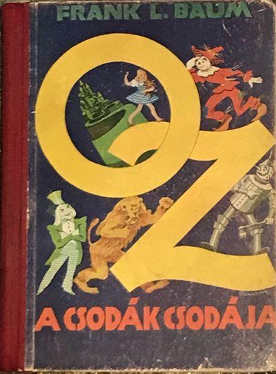 Oz a csodák csodája.(The Wizard of Oz)