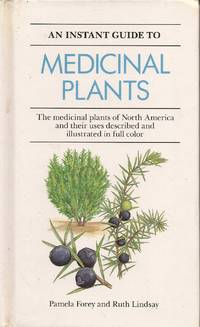 image of An Instant Guide to Medicinal Plants; North America
