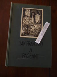 image of San Francisco: A Pageant