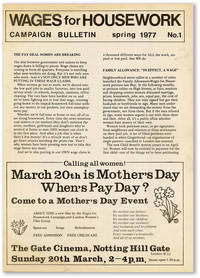 Wages for Housework Campaign Bulletin, No. 1, Spring, 1977 [All Published?]