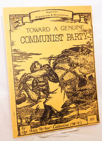 Against Dogmatism & Revisionism: toward a genuine Communist Party