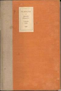 Purpose.  A Quarterly Magazine.  Volume VIII. 1936
