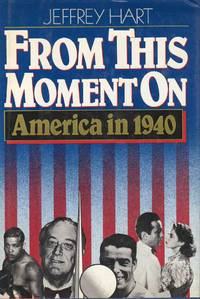 From This Moment on America in 1940