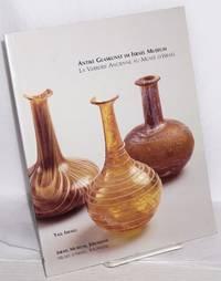 Antike Glaskunst im Israel Museum: La Verrerie Ancienne au Musee d`Israel