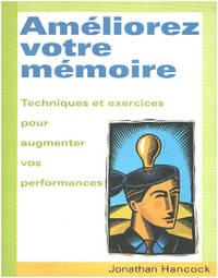image of Améliorez votre mémoire : Techniques et exercices pour augmenter vos performances