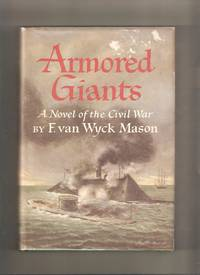 Armored Giants: A Novel of the Civil War