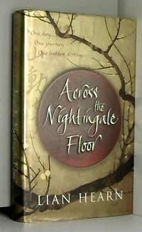 Across the Nightingale Floor: Tales of the Otori Book 1