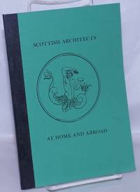 image of Scottish Architects at Home and Abroad: an exhibition, 15 May to 30 September 1978
