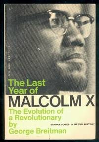 The Last Year of Malcolm : The Evolution of a Revolutionary