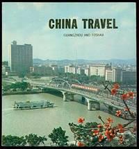 CHINA TRAVEL  Guangzhou and Foshan