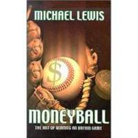 Moneyball: The Art Of Winning An Unfair Game by Michael Lewis - Hardcover - 2003-09-04 - from Books Express and Biblio.com