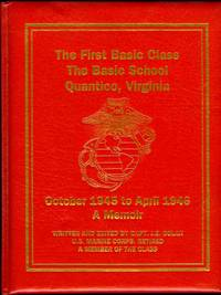 The First Basic Class TBS 1945-1946: A Memoir