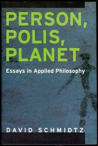 image of Person, Polis, Planet: Essays in Applied Philosophy