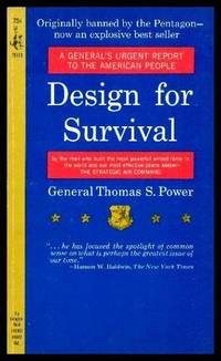 DESIGN FOR SURVIVAL - A General's Urgent Report to the American People
