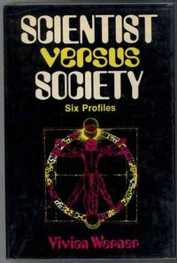 SCIENTIST VERSUS SOCIETY SIX PROFILES