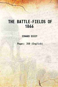 THE BATTLE-FIELDS OF 1866 1866 [Hardcover]