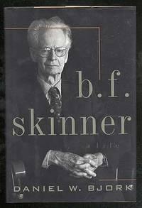 B.F. Skinner: A Life