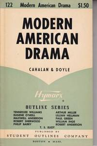 Modern American drama (Hymarx outline series)