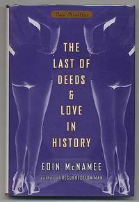 The Last of Deeds & Love in History