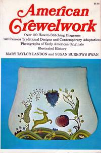 American Crewelwork: Over 100 How-To Stitching Diagrams