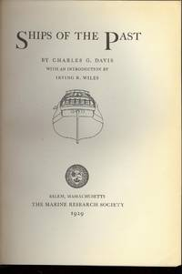 Ships of the Past, 1929 First Edition by Davis, Charles G. Sailing ships and sloops with images