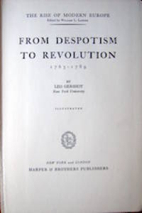 image of From Despotism to Revolution, 1763-1789
