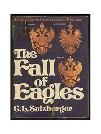 Fall of Eagles by  C.L Sulzberger - Hardcover - from World of Books Ltd (SKU: GOR007584461)