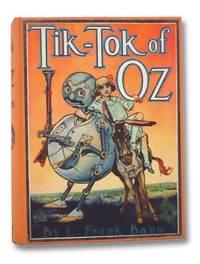 Tik-Tok of Oz (The Oz Series Book 8)