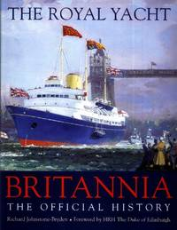 image of The Royal Yacht Britannia, The Official History