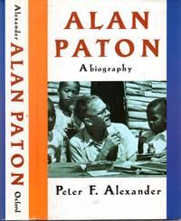 ALAN PATON, a biography