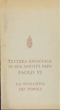 Lettera enciclica di sua santità Papa Paolo VI. Lo sviluppo dei popoli