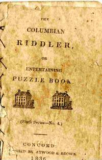 The Columbian Riddler, Or Entertaining Puzzle Book.