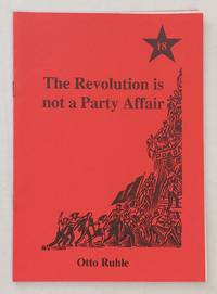 The revolution is not a party affair