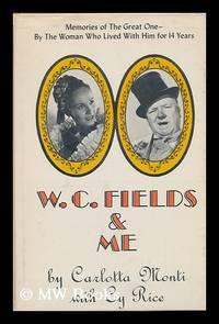 W. C. Fields & Me