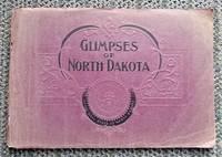 image of GLIMPSES OF NORTH DAKOTA.