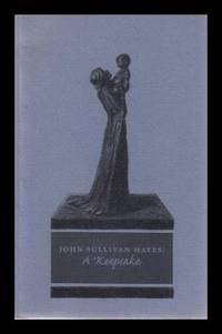 image of JOHN SULLIVAN HAYES: A Keepsake