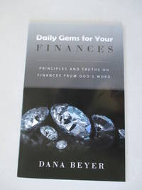Daily Gems for Your Finances: Principles and Truths on Finances from God's Word